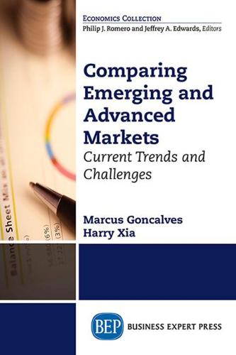 Comparing Emerging and Advanced Markets: Current Trends and Challenges (Paperback)
