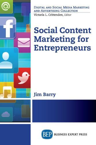 Social Content Marketing for Entrepreneurs (Paperback)