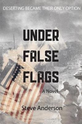 Under False Flags: A  Novel (Paperback)