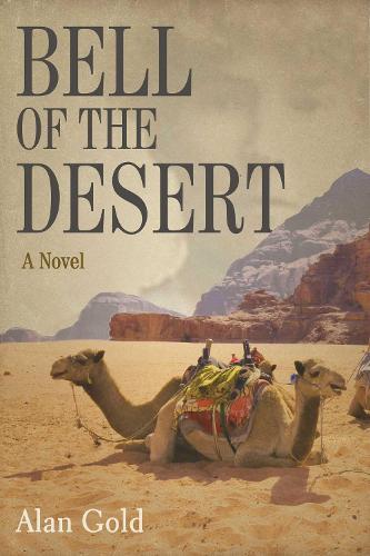 Bell of the Desert: A Novel (Hardback)