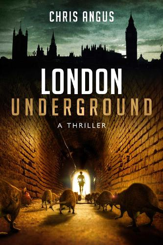 London Underground: A Thriller (Paperback)