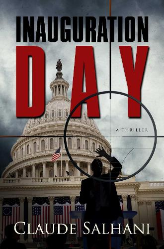 Inauguration Day: A Thriller (Paperback)