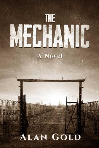 The Mechanic: A Novel (Hardback)