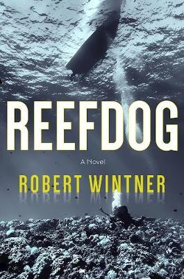 Reefdog: A Novel (Hardback)