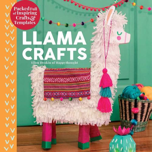 Llama Crafts: Packed Full of Inspiring Crafts and Templates - Creature Crafts (Hardback)