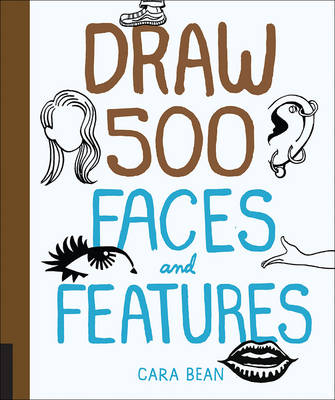 Draw 500 Faces and Features (Paperback)