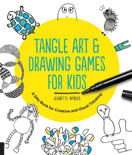 Tangle Art and Drawing Games for Kids: A Silly Book for Creative and Visual Thinking (Paperback)