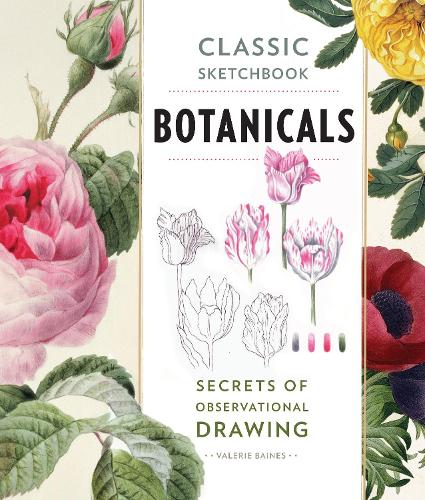 Classic Sketchbook: Botanicals: Secrets of Observational Drawing - Classic Sketchbook (Paperback)