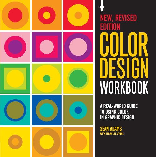 Color Design Workbook: New, Revised Edition: A Real World Guide to Using Color in Graphic Design - Workbook (Paperback)