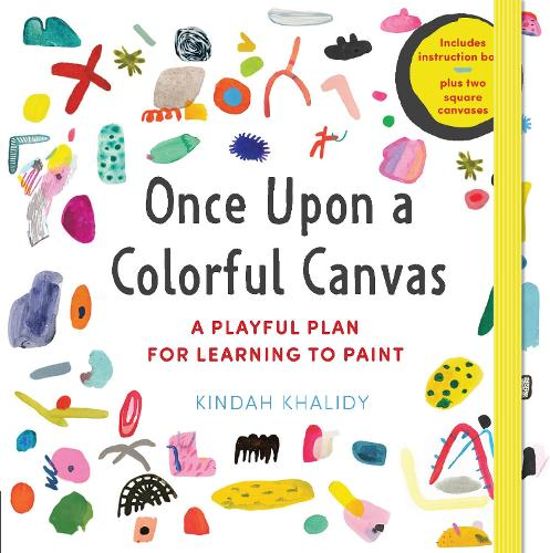 "Once Upon a Colorful Canvas: A Playful Plan for Learning to Paint--Includes an 88-page paperback book plus two 6"" (15 cm) square canvases (Hardback)"