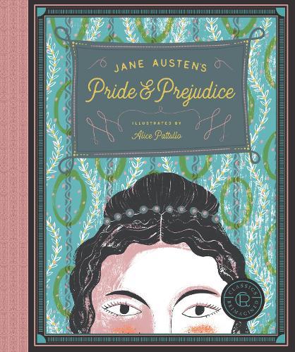Classics Reimagined, Pride and Prejudice - Classics Reimagined (Paperback)