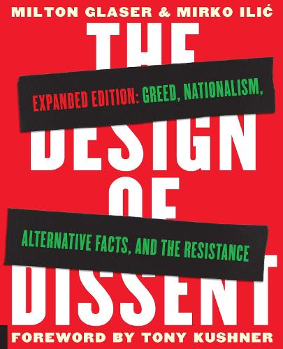 The Design of Dissent, Expanded Edition: Greed, Nationalism, Alternative Facts, and the Resistance (Paperback)