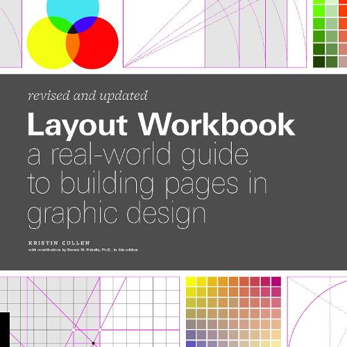 Layout Workbook: Revised and Updated: A real-world guide to building pages in graphic design - Workbook (Paperback)