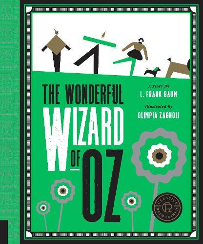 Classics Reimagined, The Wonderful Wizard of Oz - Classics Reimagined (Paperback)