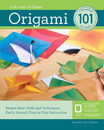 Origami 101: Master Basic Skills and Techniques Easily Through Step-by-Step Instruction - 101 (Paperback)