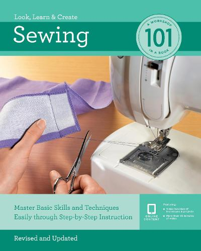 Sewing 101: Master Basic Skills and Techniques Easily Through Step-by-Step Instruction - 101 (Paperback)
