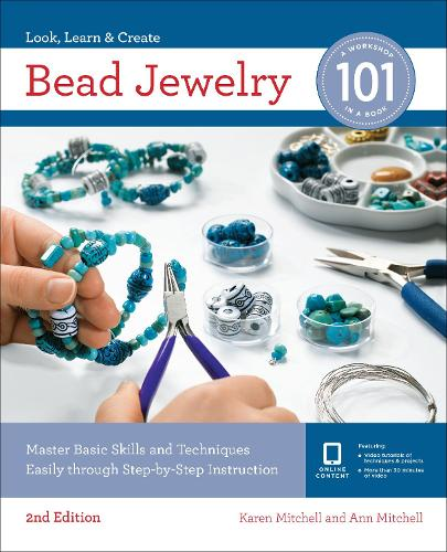 Bead Jewelry 101: Master Basic Skills and Techniques Easily Through Step-by-Step Instruction - 101 (Paperback)