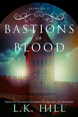 Bastions of Blood (Paperback)