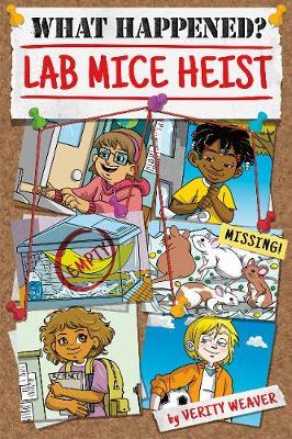 What Happened? Lab Mice Heist (Hardback)