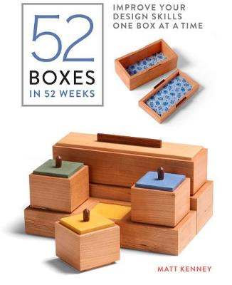 52 Boxes in 52 Weeks: Improve Your Design Skills One Box at a Time (Paperback)