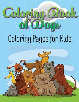 Coloring Book of Dogs: Coloring Pages for Kids (Paperback)