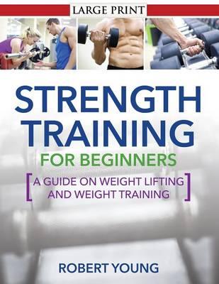 Strength Training for Beginners (Paperback)