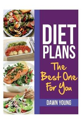 Diet Plans: The Best One for You (Paperback)