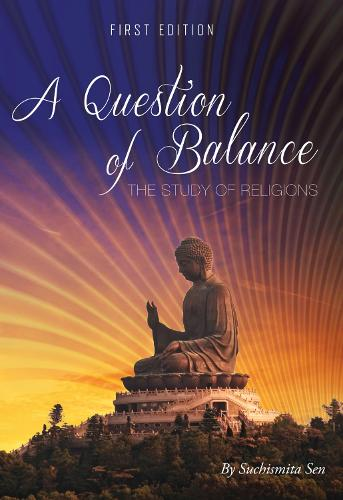 A Question of Balance: The Study of Religions (Paperback)
