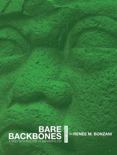 Bare Backbones: A Brief Introduction to Anthropology (Paperback)