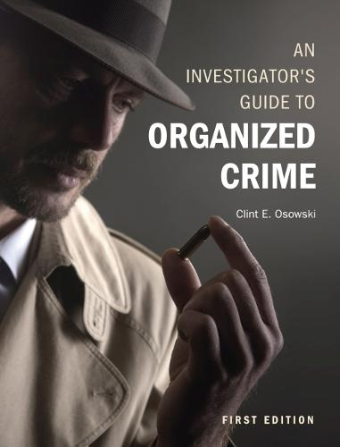An Investigator's Guide to Organized Crime (Paperback)