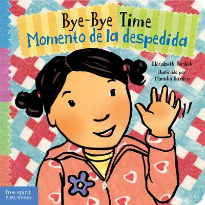 Bye-Bye Time / Momento De La Despedida - Toddler Tools (Board book)