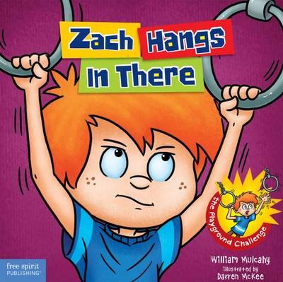 Zach Hangs in There - Zach Rules (Hardback)