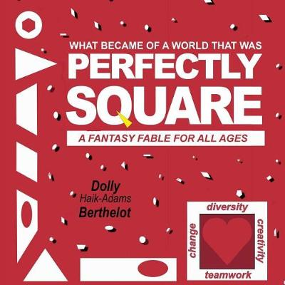 Perfectly Square: A Fantasy Fable for All Ages (Paperback)