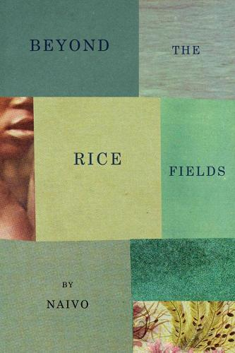 Beyond The Rice Fields (Paperback)