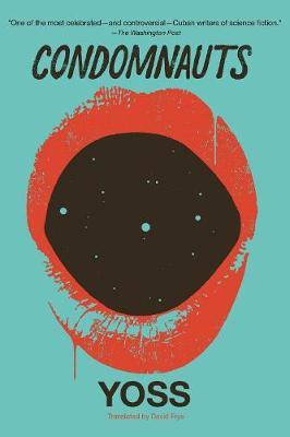 Condomnauts (Paperback)