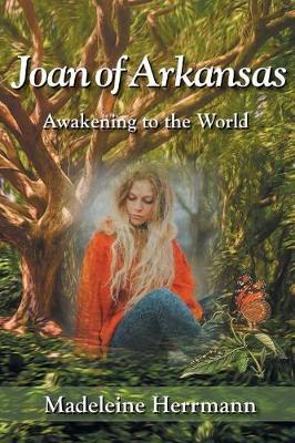 Joan of Arkansas: Awakening to the World (Paperback)