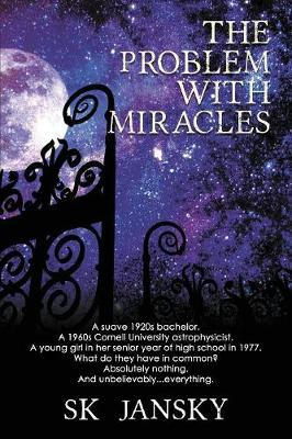 The Problem with Miracles (Paperback)