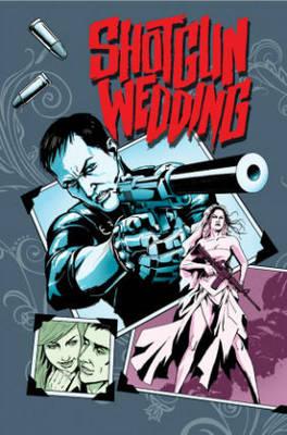 Shotgun Wedding Volume 1 (Paperback)