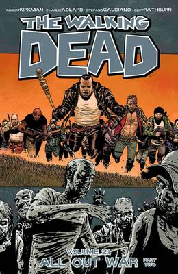 The Walking Dead Volume 21: All Out War Part 2 (Paperback)