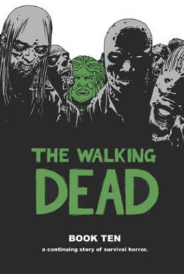 The Walking Dead Book 10 (Hardback)