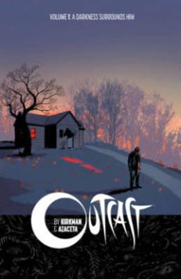 Outcast by Kirkman & Azaceta Volume 1: A Darkness Surrounds Him (Paperback)