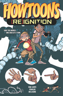 Howtoons: [Re]Ignition Volume 1 (Paperback)
