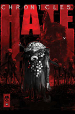 Chronicles of Hate Volume 1 (Hardback)