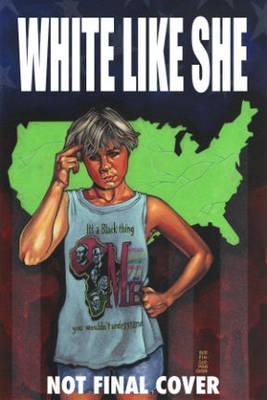 White Like She (Paperback)