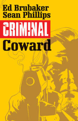 Criminal Volume 1: Coward (Paperback)