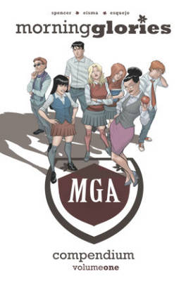 Morning Glories Compendium Volume 1 (Paperback)