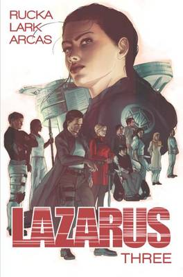 Lazarus Volume 3: Conclave (Paperback)
