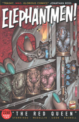 Elephantmen 2260 Book 2: The Red Queen (Paperback)