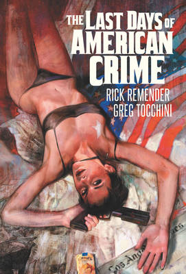 Last Days of American Crime (Hardback)