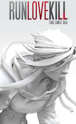 RUNLOVEKILL Volume 1 (Paperback)
